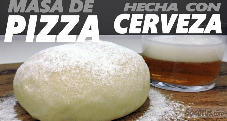 Masa de Pizza casera con Cerveza (sin añadir levadura)